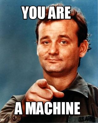 machine meme